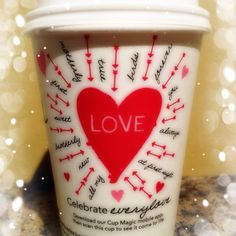Starbucks Valentine's Day Cup...They make me happy!
