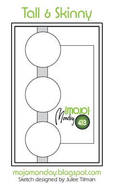 Mojo Monday 413 Card Sketch Sketch designed by Julee Tilman #mojomonday #cardsketches #vervestamps #sketchchallenge