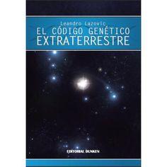 El Código Genético Extraterrestre http://laplata.anunico.com.ar/aviso-de/libros_revistas_y_comics/el_codigo_genetico_extraterrestre-2956041.html