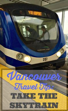 A travel tip plus many others for your trip to #Vancouver, Canada: Take the Skytrain from the airport into the city. It's cheaper (less than $10) and faster than taking a taxi via @rtwgirl || http://www.rtwgirl.com/travel-tips-vancouver-canada/