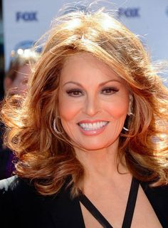 .when I was a redhead I was told I looked like RAQUEL WELCH...wow-wee...