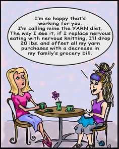 knitting humor Attaining The Proverb: Yarn Diet, Knitting Comic