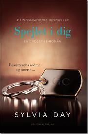 Spejlet i dig af Sylvia Day, ISBN 9788740008777