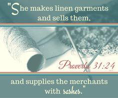 Proverbs 31:24  (WisdomsPosts.com)