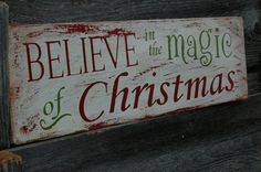 BELIEVE in the MAGIC of CHRISTMAS rustic holiday by AllMyGoodness, $40.00