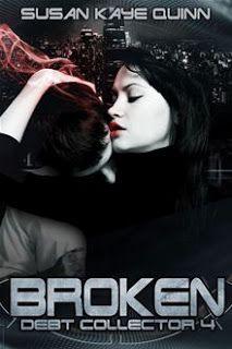 Lolas Reviews: Review: Broken (Debt Collector #4) by Susan Kaye Quinn