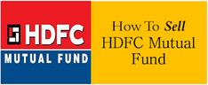 Article on how to Redeem or Sell and Withdraw your money from HDFC Mutual Fund. Popular Articles, Bank Account, Social Networks, Personal Finance, Investing, Money, Easy, Things To Sell, Silver