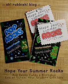 :: Hope Your Summer ROCKS! ::POP ROCKS & Printable :: END OF SCHOOL YEAR STUDENT class favor gift ideas ::