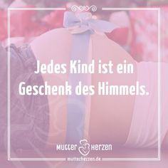 Mehr Schöne Sprüche Auf: Www.mutterherzen.de #