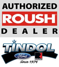 Tindol Ford ROUSH is an authorized ROUSH Dealer. Learn more at http://tindolford.com/custom/Tindol-Roush-Performance.