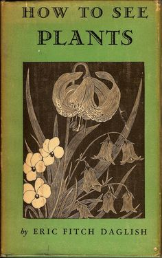How To See PLants - Eric Fitch Daglish