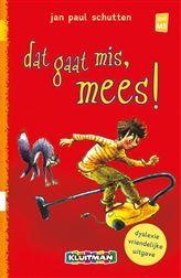 Dat gaat mis, Mees!  Leuk en vrolijk kinderboek voor beginnende lezers over de enthousiaste Mees die graag wil helpen maar dat gaat nog wel eens mis.  http://www.bruna.nl/boeken/dat-gaat-mis-mees-9789020694222