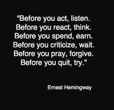 Various Quotations And Famous Sayings evergreen words . A great famous quote by Ernest Hemingway . Motivacional Quotes, Quotable Quotes, Words Quotes, Great Quotes, Quotes To Live By, Inspiring Quotes, Smart Quotes, Wisdom Quotes, Funny Quotes