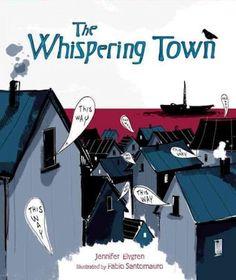 The Whispering Town by Jennifer Elvgren