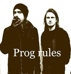 Two of my heroes musically: Mikael Åkerfeldt (Opeth) and Steven Wilson (Porcupine Tree).