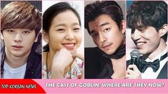 The cast of Goblin: Gong Yoo, Lee Dong Wook, Kim Go Eun... Where are the...