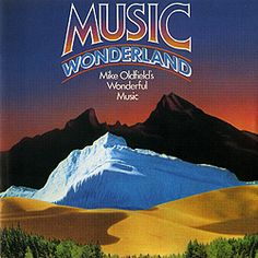 collection of articles on Mike Oldfield, coleccionismo musical sobre Mike Oldfield, Mike Oldfield music, Mike Oldfield musica Mike Oldfield, Jean Michel Jarre, Wonderland, Songs, Cd Music, Collection, Musicals, Cover Pages, Art