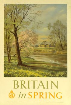 1948 Britain in Spring, UK vintage travel poster Posters Uk, Railway Posters, Vintage Maps, Vintage Travel Posters, British Travel, Retro Poster, England, British Isles, Holiday Travel