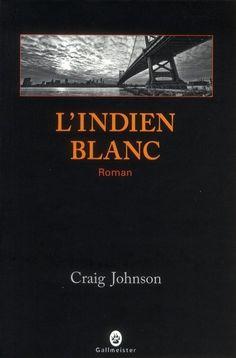 "Craig Johnson ""L'indien blanc"""