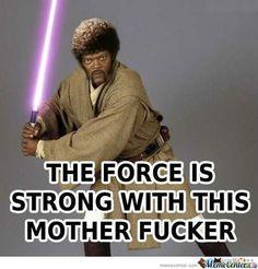 Haha I love Samuel L. Jackson and Star Wars