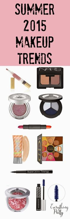Save on Spring & Summer 2015 Makeup Trends | Everything Pretty