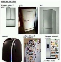 People are like fridges