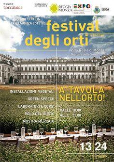 Dal 13 al 24 maggio, nella bellissima cornice delle Serre della Villa Reale di Monza, si svolge Il Festival degli Orti. In concomitanza con Expo, affronterà i temi dell'alimentazione dal punto di vista della terra, dell'orto e dell'architettura rurale e urbana @WonderfulExpo @Expo2015Milano