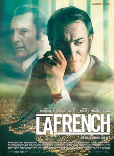 La French is a film by Cédric Jimenez with Jean Dujardin, Gilles Lellouche. Pierre Michel, a young magistrate who came from Metz with his wife and children, is appointed judge of organized crime. Jean Dujardin, Films Cinema, Cinema Posters, Movie Posters, Celine Sallette, Mafia, La French, French Connection, True Stories