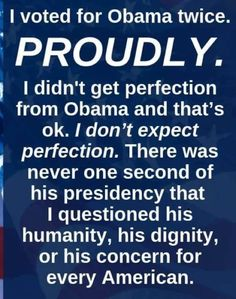 Vote for American VALUES in Obama is history. Let's be intelligent for the sake of our country. Vote for someone will bring back dignity, humanity and substance to the Oval Office. Political Quotes, Political Views, I Voted, Truth Hurts, Republican Party, Barack Obama, Just For You, Thoughts, This Or That Questions