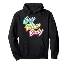 Amazon.com: Gay Vibes Only Retro Style LGBTQ Pride 2019 Pullover Hoodie: Clothing