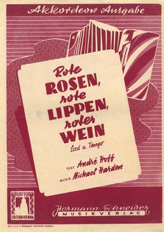 MICHAEL HARDEN - ROTE ROSEN ROTE LIPPEN ROTER WEIN - TANGO - AKKORDEON 1952 NOTE | eBay