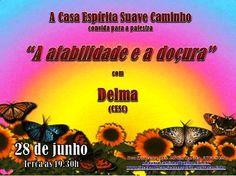 A Casa Espírita Suave Caminho Convida para a sua Palestra Pública - Rio das Ostras  - RJ - http://www.agendaespiritabrasil.com.br/2016/06/28/casa-espirita-suave-caminho-convida-para-sua-palestra-publica-rio-das-ostras-rj-18/