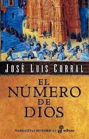 Libros, comentarios y recomendaciones : El Número De Dios  ( José Luis Corral) Sólo Versión en Español  http://jiradsaragg.blogspot.com/2014/09/el-numero-de-dios-jose-luis-corral.html