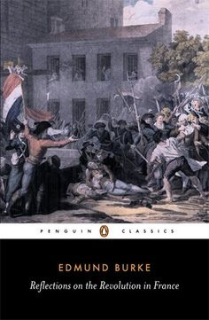 Reflections on the Revolution in France (English Library) by Edmund Burke http://www.amazon.com/dp/0140432043/ref=cm_sw_r_pi_dp_BbE-vb1MFDRF4