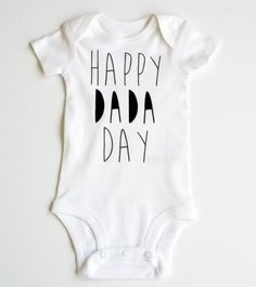 A personal favorite from my Etsy shop https://www.etsy.com/ca/listing/264536969/fathers-day-onesie-newborn-baby-onesie