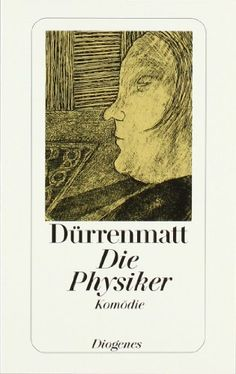 Die Physiker. Eine Komödie in zwei Akten von Friedrich Dürrenmatt http://www.amazon.de/dp/3257230478/ref=cm_sw_r_pi_dp_0UG-vb09MC61R