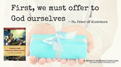 Offering Ourselves to God - SD Finding God through Meditation - Catholic Spiritual Direction See:     http://www.spiritualdirection.com/2015/12/15/offering-ourselves-to-god-finding-god-through-meditation?utm_source=SpiritualDirection.com&utm_campaign=600b8e08be-RSS_EMAIL_CAMPAIGN&utm_medium=email&utm_term=0_9dd96593f8-600b8e08be-59796237