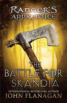 Ranger's Apprentice: The Battle for Scandia.  One of the 12 Ranger's Apprentice series.