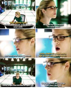 """Keep doing what you're doing. Make smart decisions."" Felicity & Oliver #Olicity <3 #FlashxArrow"