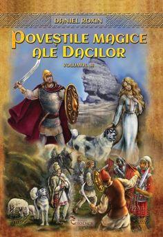 Poveștile magice ale dacilor, vol. Folklore, Romania, Mythology, Celtic, Comic Books, Comics, 27 Mai, Painting, Ale
