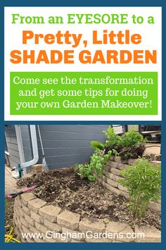 Do you have an area in your gardens that could use a makeover? Stop by Gingham Gardens for the latest small shade garden transformation and get tips for doing your own garden makeover. Includes list of shade plants used, plus lots of before and after pictures. #shadegardenideas #gardenfixerupper #shadegardenbeforeandafter