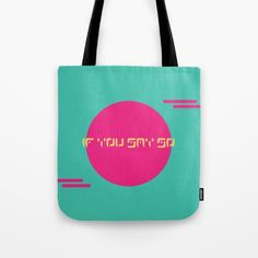 Buy The Saturn Series: If You Say So Tote Bag by LaSegunda. Worldwide shipping available at Society6.com. Just one of millions of high quality products available.