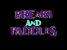 ▶ Breaks & Paddles-A Guide to All the Different Kinds! HOOP Tutorial - YouTube