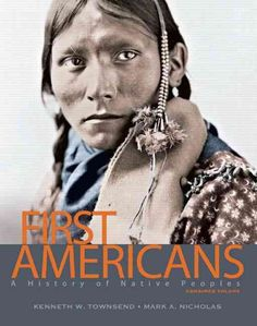 First Americans: A History of Native Peoples, Combined Volume