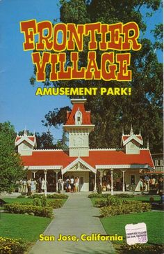 Frontier Village Amusement Park in San Jose, CA (Opened 10/21/1961-Closed on 9/28/1980) This was my first Job.