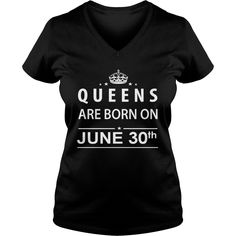 June 30 Shirts Queens are Born on June 30 T-Shirt 06/30 Birthday June 30 ladies tees Hoodie Vneck Shirt for Girl and women #gift #ideas #Popular #Everything #Videos #Shop #Animals #pets #Architecture #Art #Cars #motorcycles #Celebrities #DIY #crafts #Design #Education #Entertainment #Food #drink #Gardening #Geek #Hair #beauty #Health #fitness #History #Holidays #events #Home decor #Humor #Illustrations #posters #Kids #parenting #Men #Outdoors #Photography #Products #Quotes #Science #nature…