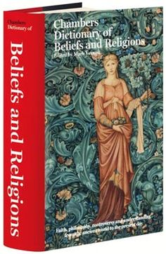 Chambers Dictionary of Beliefs & Religions