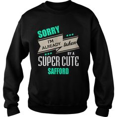 SAFFORD sorry im already taken by {name} shirts  #gift #ideas #Popular #Everything #Videos #Shop #Animals #pets #Architecture #Art #Cars #motorcycles #Celebrities #DIY #crafts #Design #Education #Entertainment #Food #drink #Gardening #Geek #Hair #beauty #Health #fitness #History #Holidays #events #Home decor #Humor #Illustrations #posters #Kids #parenting #Men #Outdoors #Photography #Products #Quotes #Science #nature #Sports #Tattoos #Technology #Travel #Weddings #Women
