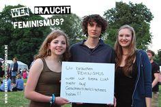 """""""Wir brauchen #Feminismus, weil wir keine Lust mehr auf Geschlechterklischees haben!!!"""" (Agnes, Jonah, Johanne)"""
