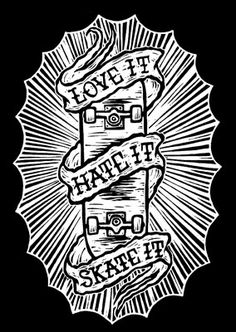 Chris Bourke - Love it Hate it Skate it Skateboard Tattoo, Skate Tattoo, Skateboard Design, Skateboard Art, Moonlight Photography, Dibujos Tattoo, Tattoo Illustration, Flash Art, Traditional Tattoo